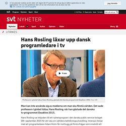 Hans Rosling läxar upp dansk programledare i tv