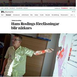 Hans Roslings föreläsningar blir nätkurs