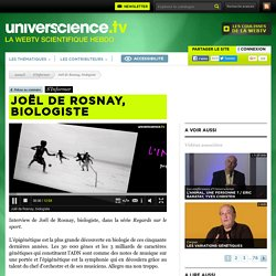 Joël de Rosnay, biologiste - S'Informer