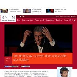 Joël de Rosnay : survivre dans une société plus fluide