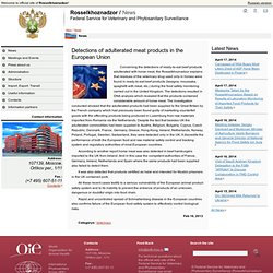 ROSSELKHOZNADZOR 16/02/13 Detections of adulterated meat products in the European Union