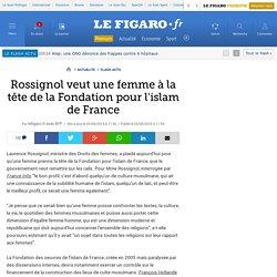Rossignol veut une femme à la tête de la Fondation pour l'islam de France