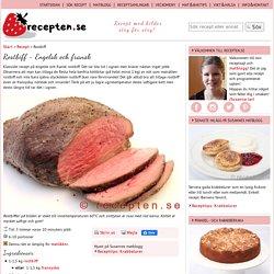 Rostbiff - Recept - engelsk och fransk - Recepten.se