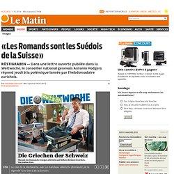 Röstigraben: «Les Romands sont les Suédois de la Suisse»