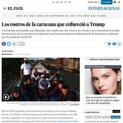 Los rostros de la caravana que enfureció a Trump