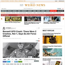 Roswell UFO Crash: There Were 2 Crashes, Not 1, Says Ex-Air Force Official