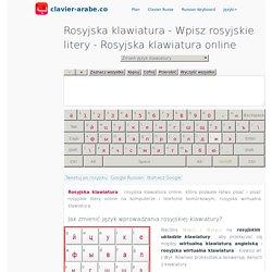 rosyjska klawiatura ™ klawiatura rosyjska - klawiatura rosyjska online
