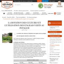 La rotation des cultures et l'utilisation des engrais verts au potager