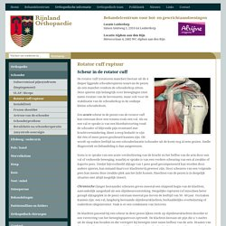 Rotator cuff ruptuur - Rijnland Orthopedie