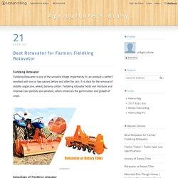 Best Rotavator for Farmer - Agriculture's diary