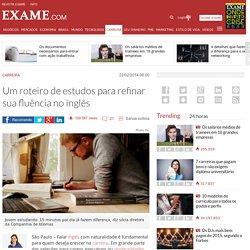 Um roteiro de estudos para refinar sua fluência no inglês