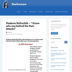 "Madame Rothschild — ""I Know who was behind the Paris Attacks!"" – Darkmoon"