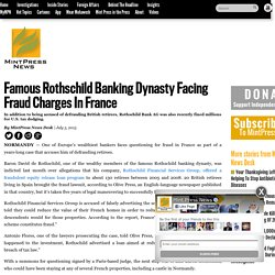 Famous Rothschild Banking Dynasty Facing Fraud Charges In France