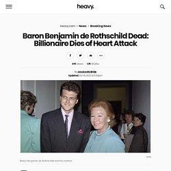 Baron Benjamin de Rothschild Dead: Billionaire Dies at 57