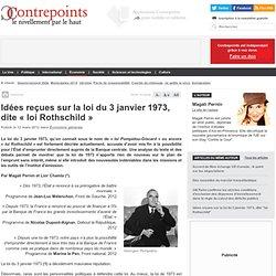 Idées reçues sur la loi du 3 janvier 1973, dite «loi Rothschild»