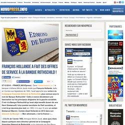 François Hollande a fait des offres de service à la Banque Rothschild ! -