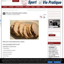 Rôti porc froid préparation cookeo