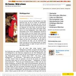 Rotkäppchen - Brüder Grimm