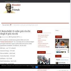 I Rotschild: 8 volte più ricchi degli 8 più ricchi - Blondet & Friends