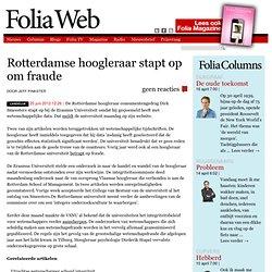 FoliaWeb: Rotterdamse hoogleraar stapt op om fraude