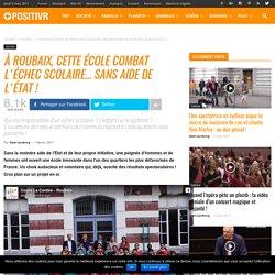 À Roubaix, cette école combat l'échec scolaire... sans aide de l'État !