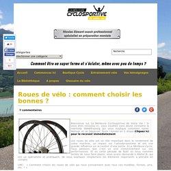 Roues de vélo : comment choisir les bonnes ?