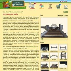 Les roues du train — Des études mathématiques