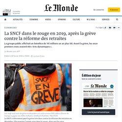 La SNCF dans le rouge en2019, après la grève contre la réforme des retraites