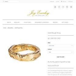 Gold Rough Ring - Joy Everley Fine Jewellers, London