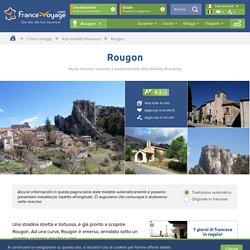 Rougon - Turismo, Vacanze e Weekend