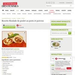 Roulade de poulet au pesto et poivron