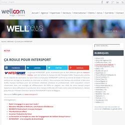 Ça roule pour INTERSPORT - Wellnews