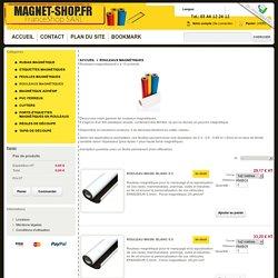 Rouleau magnétique vistez notre shop spécialisé