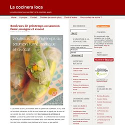 Rouleaux de printemps saumon avocat mangue