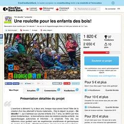 """Une roulotte pour les enfants des bois! présenté par """"On décolle !"""""""
