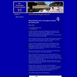 RPI Roumagne/Puysserampion - Cycle 3 - Sciences - Villa gallo-romaine en 3D