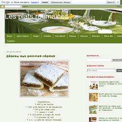 Les plats roumaines: Gâteau aux pommes râpées