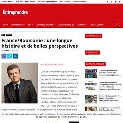 France/Roumanie: une longue histoire et de belles perspectives