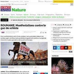 ROUMANIE. Manifestations contre le gaz de schiste