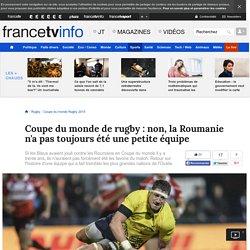 Coupe du monde de rugby : non, la Roumanie n'a pas toujours été une petite équipe