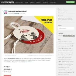 Free Round Label Mockup PSD - Freebiesjedi