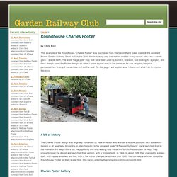 Roundhouse Charles Pooter - Garden Railway Club