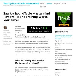 Zaarkly RoundTable Mastermind Review - Is The Training Worth Your Time?