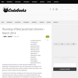 Roundup of Best JavaScript Libraries - March 2014 - Code Geekz