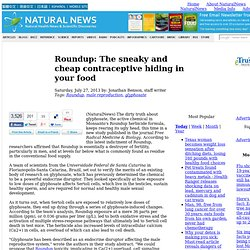 Roundup: The sneaky and cheap contraceptive hiding in your food