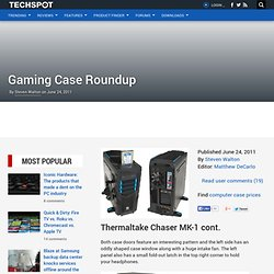 Gaming Case Roundup > Thermaltake Chaser MK-1 cont.