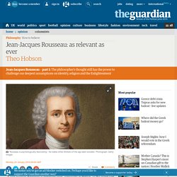 the french revolution and enlightenment according to rousseau An introduction to the work of rousseau he was accused early on of inspiring some of the most extreme aspects of the french revolution according to rousseau.