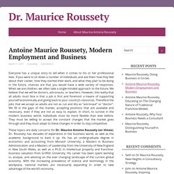Antoine Maurice Roussety, Modern Employment and Business