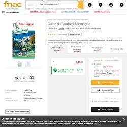 Guide du Routard Allemagne Edition 2016 - broché - Collectif - Achat Livre - Achat & prix