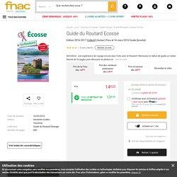 Guide du Routard Ecosse Edition 2016-2017 - broché - Collectif - Achat Livre - Achat & prix